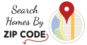 Search for homes by Zip Code