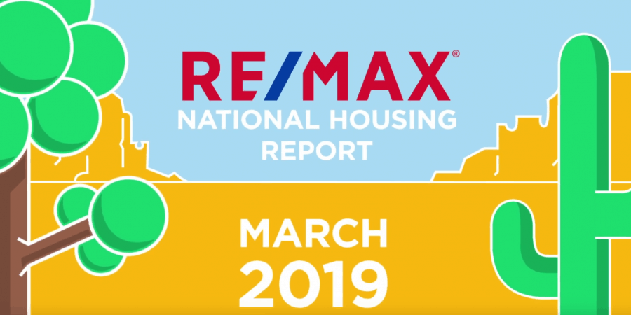 March 2019 RE/MAX National Housing Report