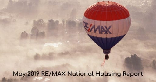 May 2019 REMAX Housing Report
