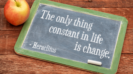 The Only Constant Is Change